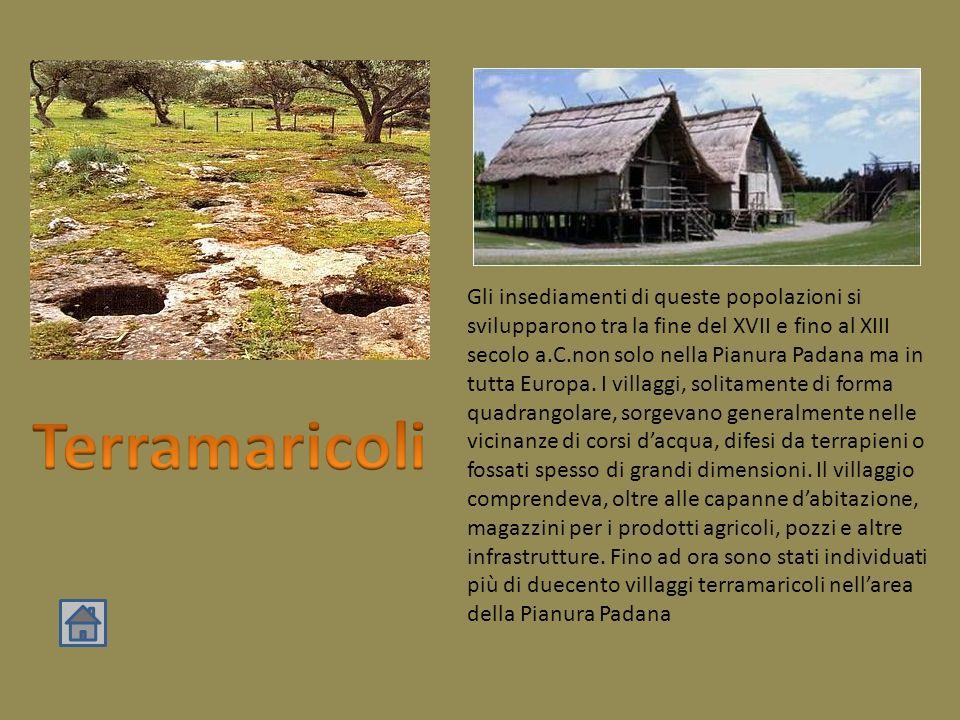 Gli insediamenti di queste popolazioni si svilupparono tra la fine del XVII e fino al XIII secolo a.C.non solo nella Pianura Padana ma in tutta Europa.