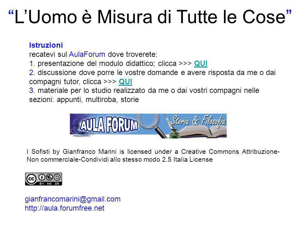 LUomo è Misura di Tutte le Cose I Sofisti by Gianfranco Marini is licensed under a Creative Commons Attribuzione- Non commerciale-Condividi allo stess