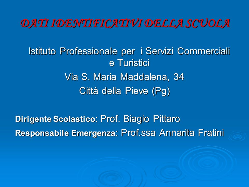 DATI IDENTIFICATIVI DELLA SCUOLA Istituto Professionale per i Servizi Commerciali e Turistici Via S.