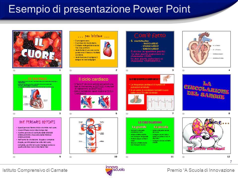 Premio A Scuola di InnovazioneIstituto Comprensivo di Carnate 7 Esempio di presentazione Power Point