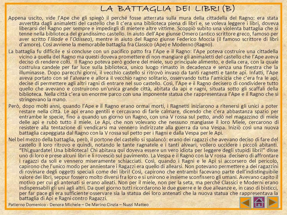 LA BATTAGLIA DEI LIBRI (A) SullOlimpo, gli Dei si dividono in due gruppi: quelli che parteggiano per gli Antichi sono capitanati da Ermes, coloro che