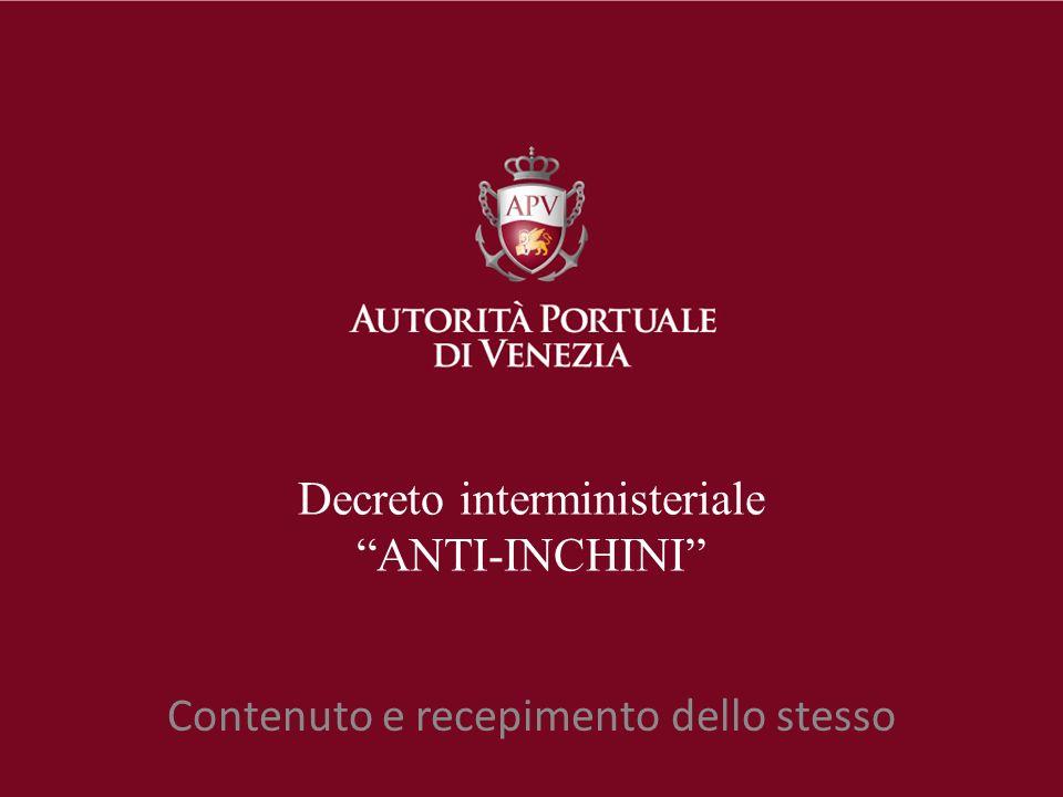 Decreto interministeriale ANTI-INCHINI Contenuto e recepimento dello stesso
