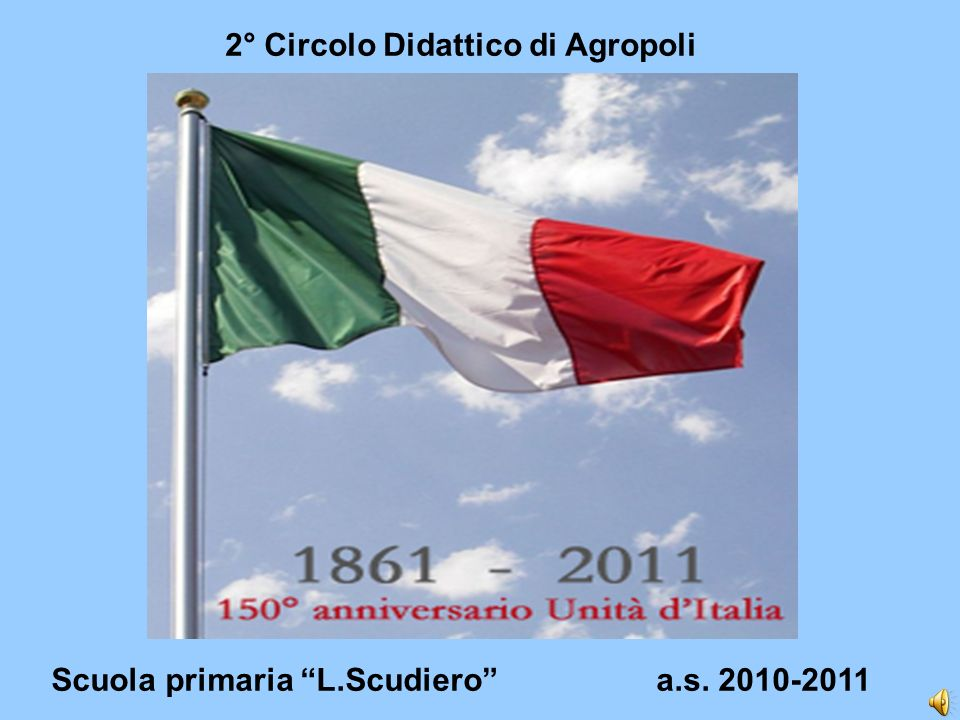Scuola primaria L.Scudiero a.s. 2010-2011 2° Circolo Didattico di Agropoli