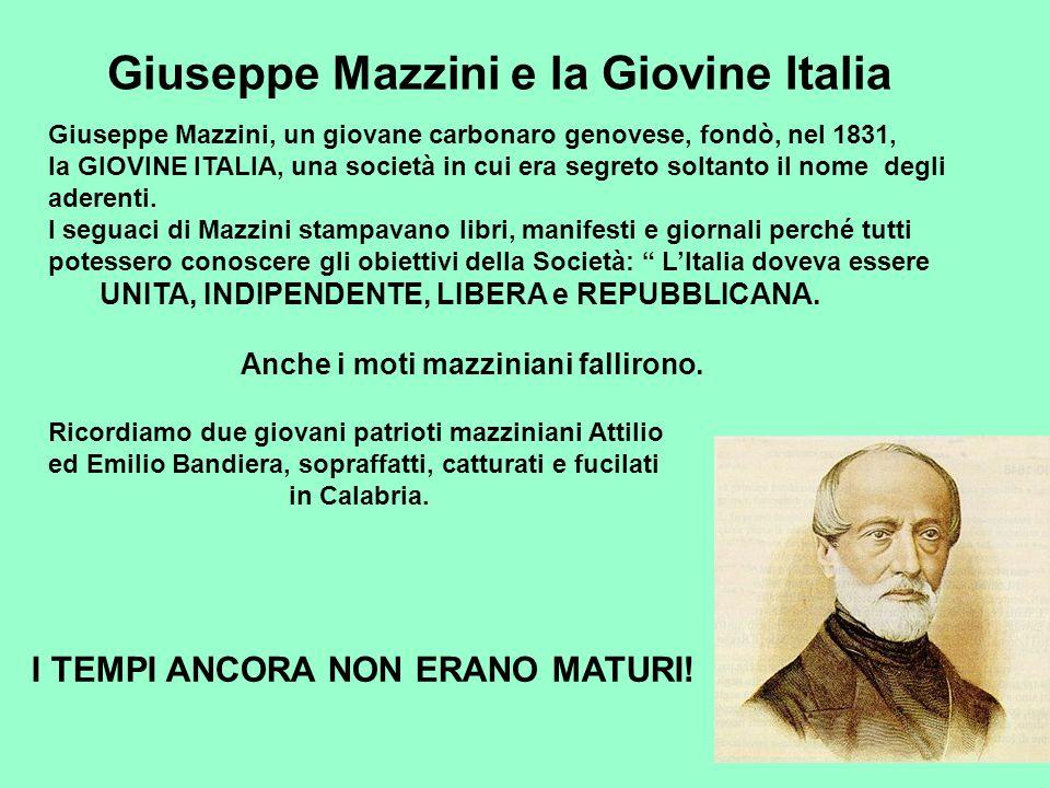 Giuseppe Mazzini e la Giovine Italia Giuseppe Mazzini, un giovane carbonaro genovese, fondò, nel 1831, la GIOVINE ITALIA, una società in cui era segre