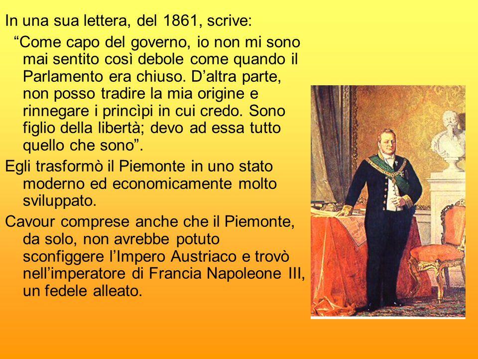 In una sua lettera, del 1861, scrive: Come capo del governo, io non mi sono mai sentito così debole come quando il Parlamento era chiuso. Daltra parte
