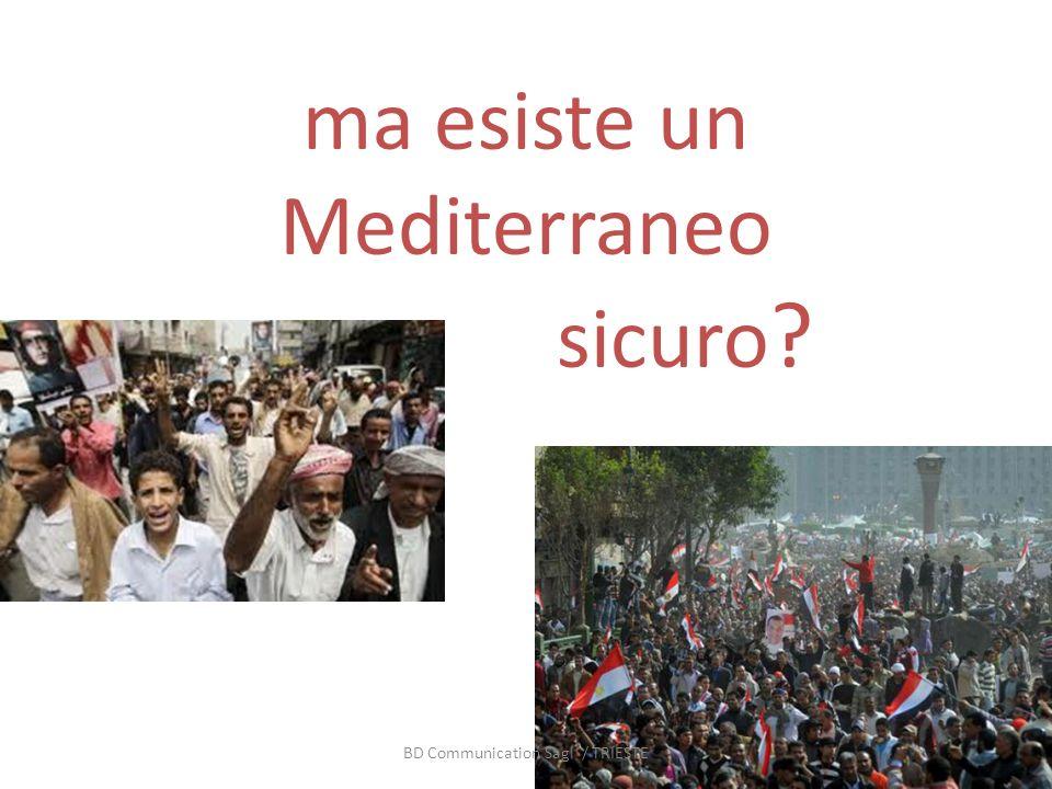 ma esiste un Mediterraneo sicuro BD Communication Sagl / TRIESTE