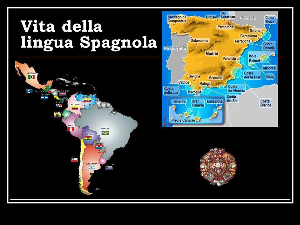 Vita della lingua Spagnola