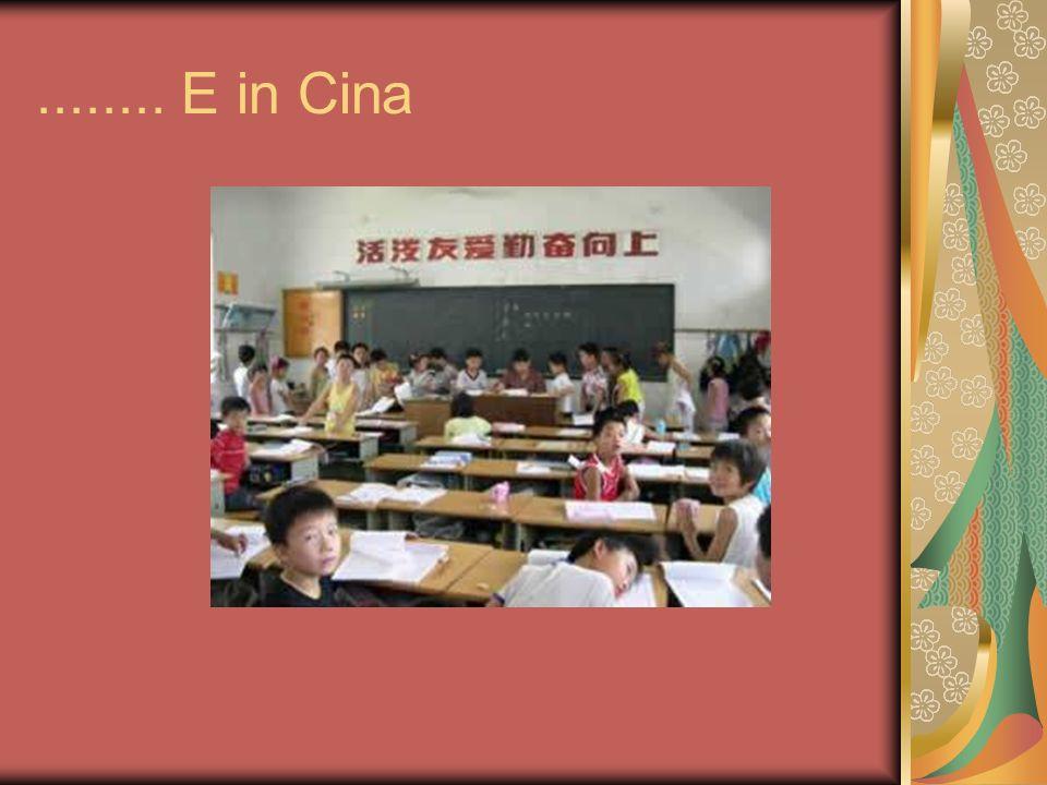 ........ E in Cina