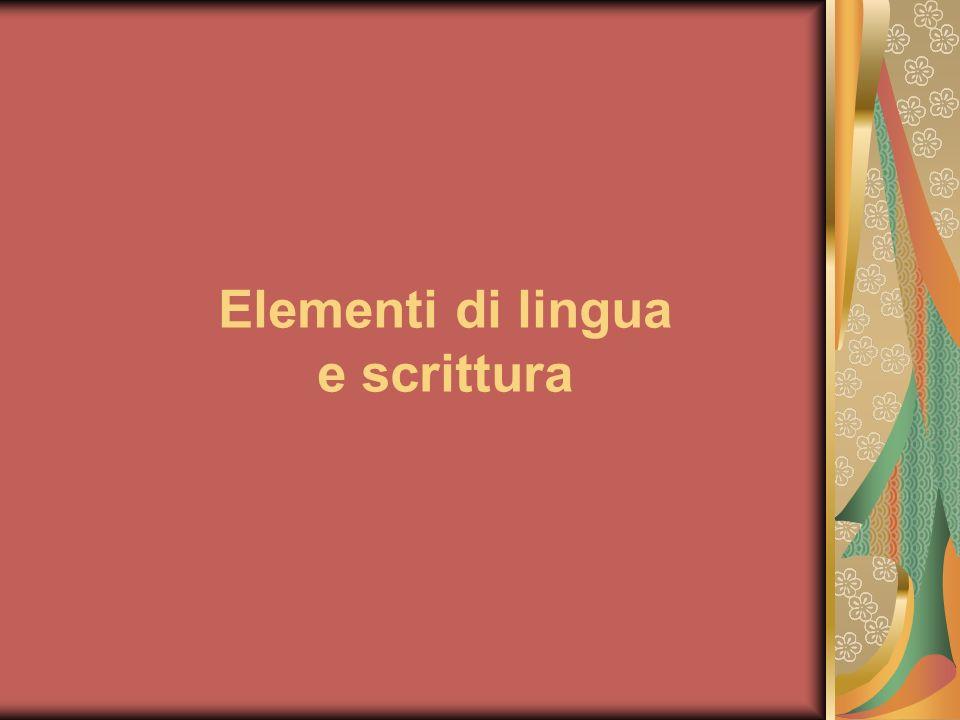 Elementi di lingua e scrittura