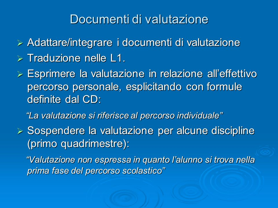 Documenti di valutazione Adattare/integrare i documenti di valutazione Adattare/integrare i documenti di valutazione Traduzione nelle L1.