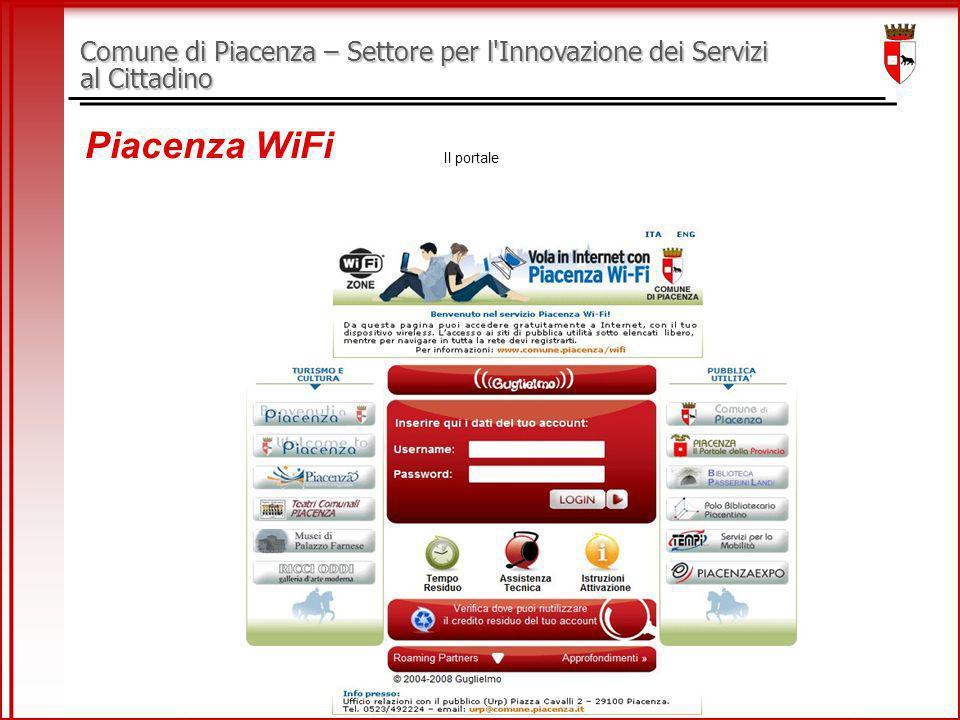 Comune di Piacenza – Settore per l Innovazione dei Servizi al Cittadino Piacenza WiFi Il portale