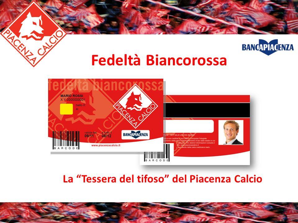 Fedeltà Biancorossa La Tessera del tifoso del Piacenza Calcio