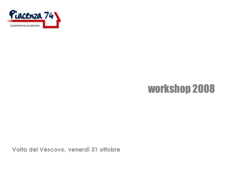 workshop 2008 temi legati allexpo: infrastrutture residenza