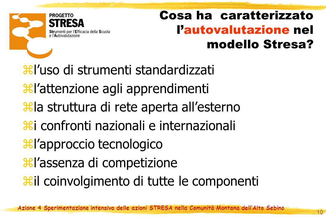 10 Cosa ha caratterizzato lautovalutazione nel modello Stresa.
