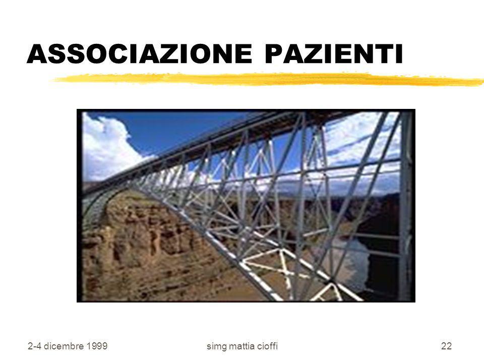 2-4 dicembre 1999simg mattia cioffi21 Lavoro in team zMG zSPECIALISTA zdistretto zassociazione dei pazienti