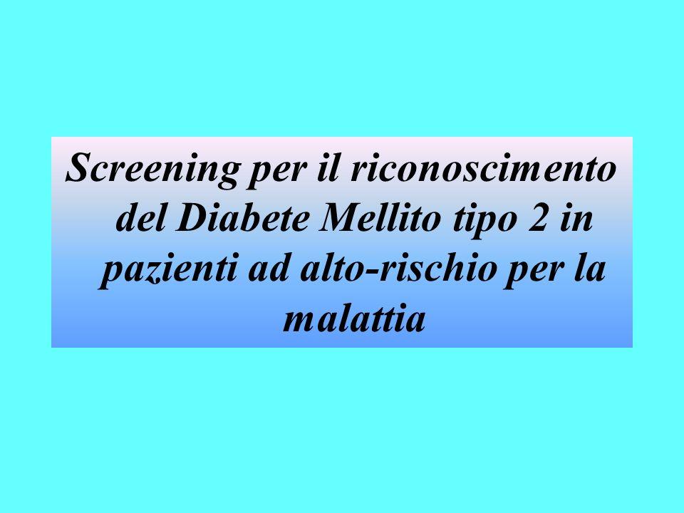Screening per il riconoscimento del Diabete Mellito tipo 2 in pazienti ad alto-rischio per la malattia