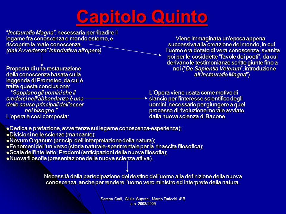 Serena Carli, Giulia Suprani, Marco Turicchi 4°B a.s. 2008/2009 Capitolo Quinto Instauratio Magna, necessaria per ribadire ilInstauratio Magna, necess