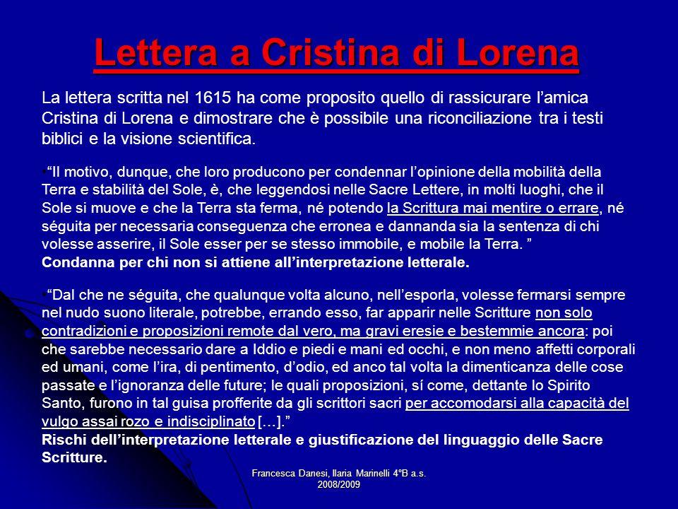 Francesca Danesi, Ilaria Marinelli 4°B a.s. 2008/2009 Dal che ne séguita, che qualunque volta alcuno, nellesporla, volesse fermarsi sempre nel nudo su
