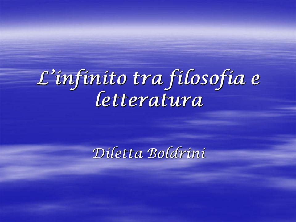 Linfinito tra filosofia e letteratura Diletta Boldrini
