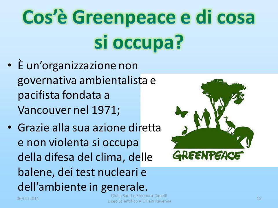 È unorganizzazione non governativa ambientalista e pacifista fondata a Vancouver nel 1971; Grazie alla sua azione diretta e non violenta si occupa del