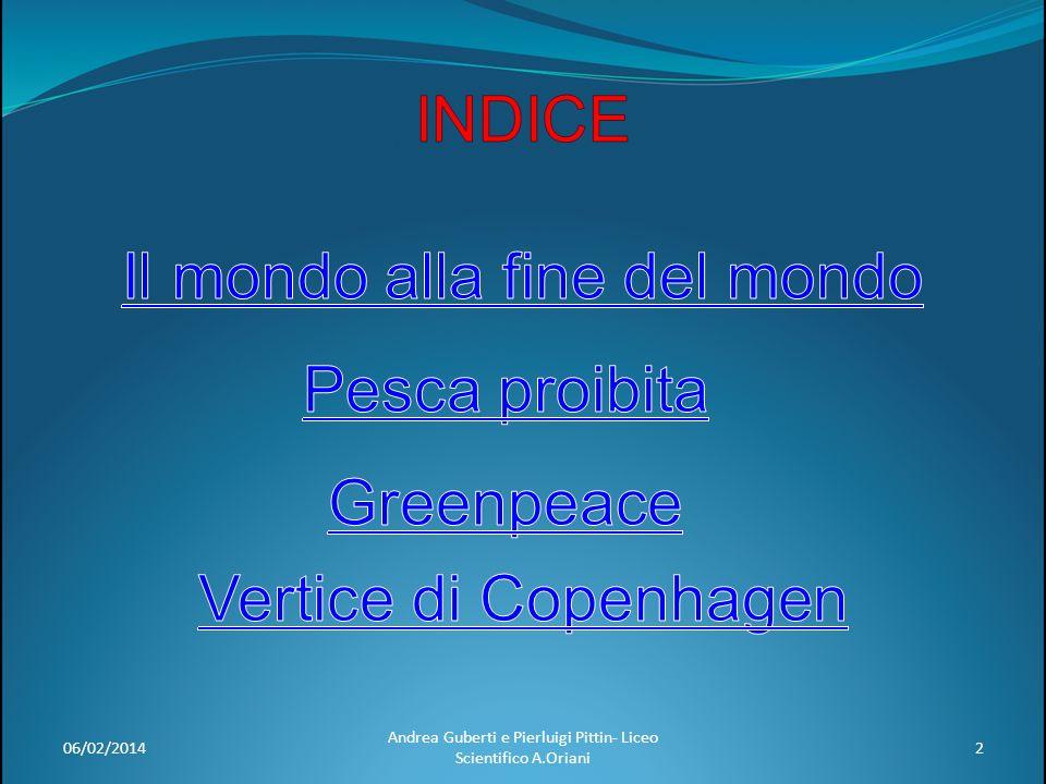 06/02/201423 Andrea Guberti e Pierluigi Pittin- Liceo Scientifico A.Oriani