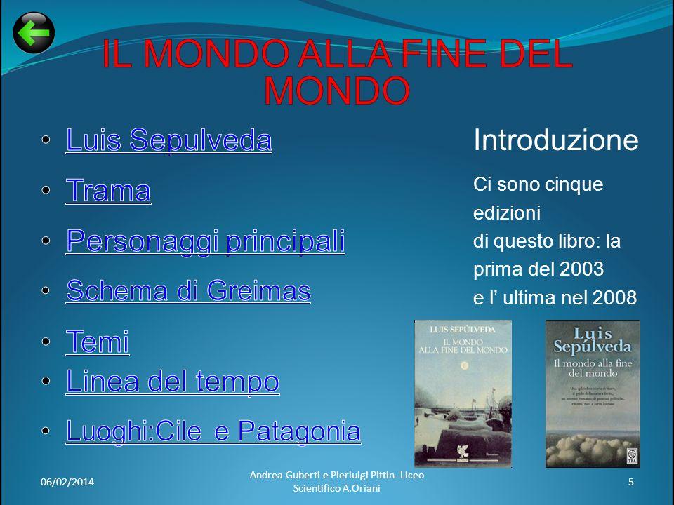 06/02/20145 Andrea Guberti e Pierluigi Pittin- Liceo Scientifico A.Oriani Introduzione Ci sono cinque edizioni di questo libro: la prima del 2003 e l