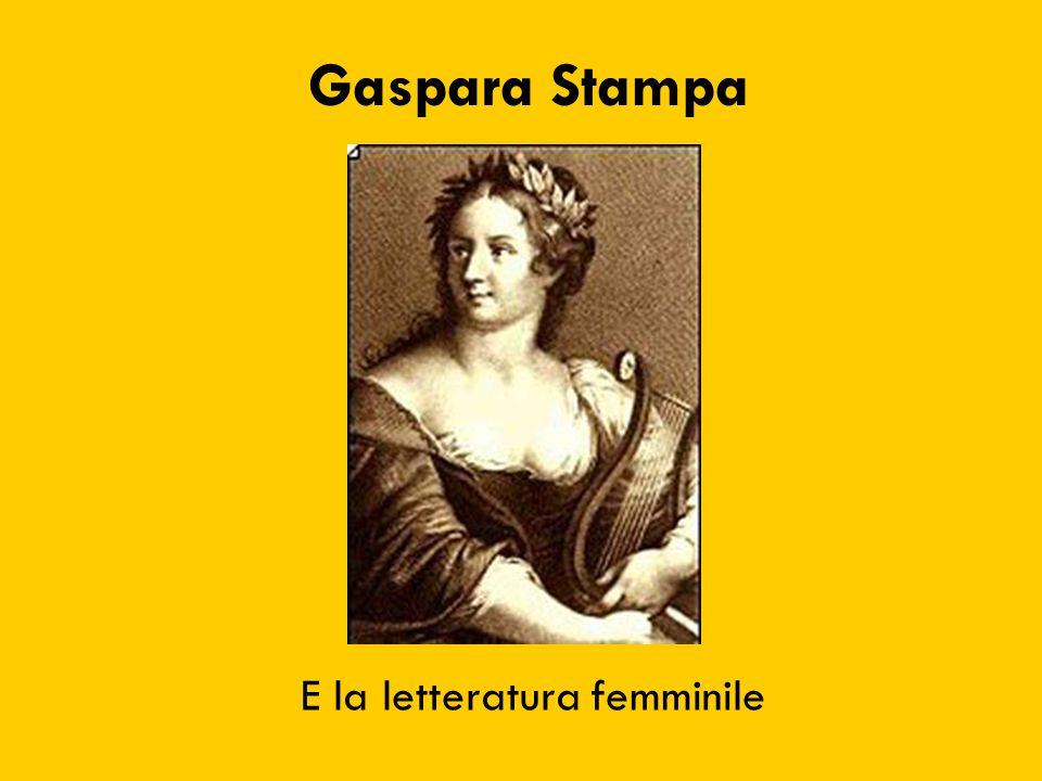 Gaspara Stampa E la letteratura femminile
