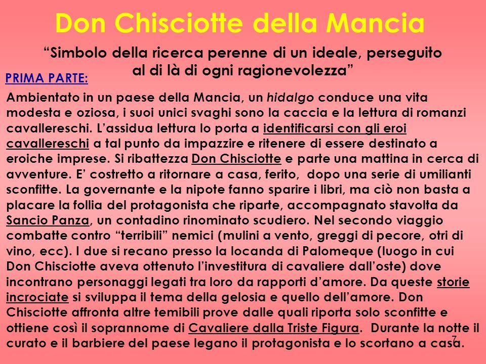 8 Il baccelliere Carrasco invita Don Chisciotte e Sancio Panza a Saragozza, dove si tengono le giostre.