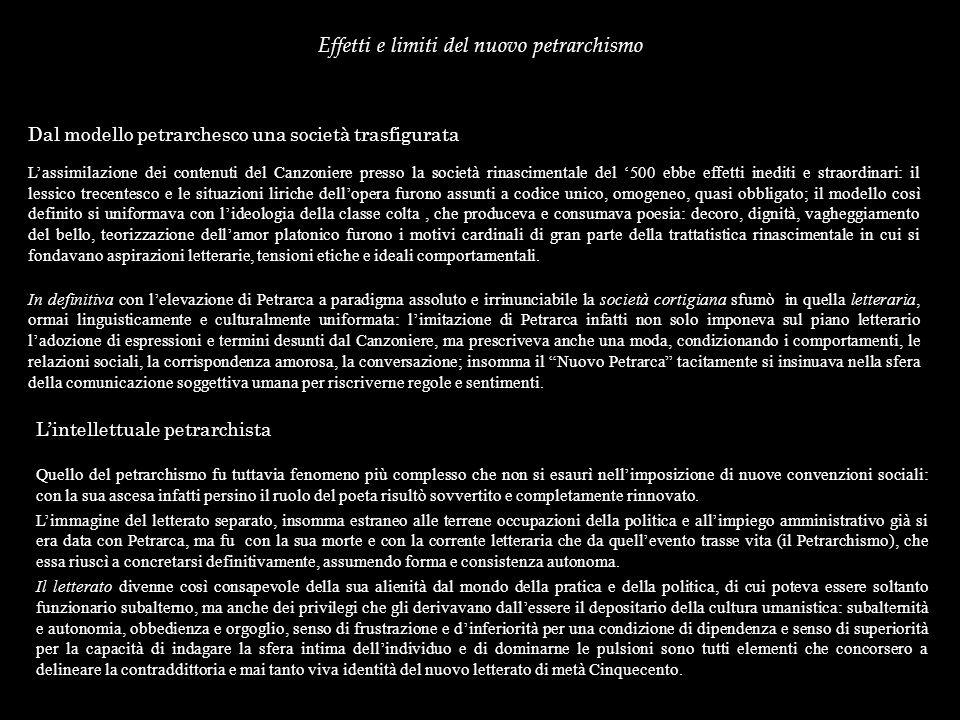 Sommario grafico Il Petrarchismo Versificatori del I periodo: Antonio Tebaldi (il Tebaldeo), Serafino Ciminelli (lAquilano), Benedetto Gareth (il Cariteo), Vincenzo Colli (il Calmeta).