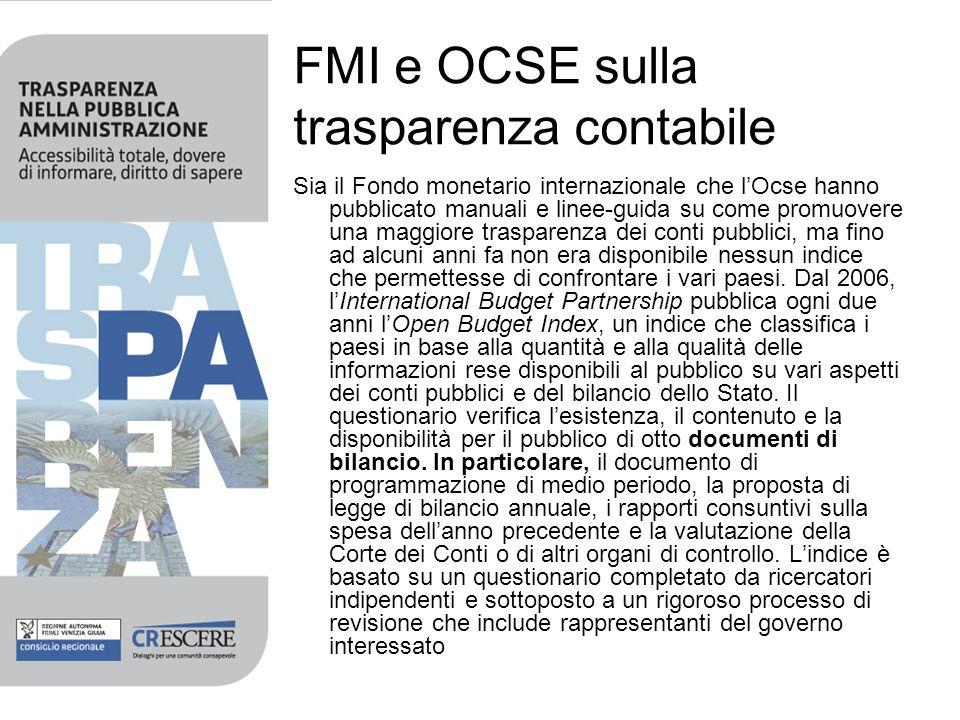 FMI e OCSE sulla trasparenza contabile Sia il Fondo monetario internazionale che lOcse hanno pubblicato manuali e linee-guida su come promuovere una m