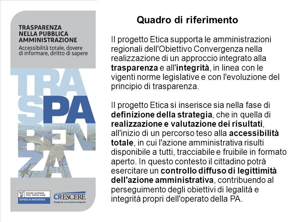 Il progetto Etica supporta le amministrazioni regionali dell'Obiettivo Convergenza nella realizzazione di un approccio integrato alla trasparenza e al