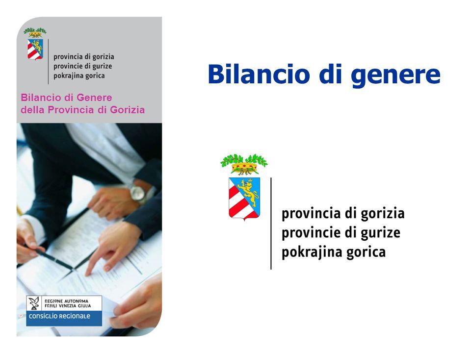 Bilancio di Genere della Provincia di Gorizia Bilancio di genere