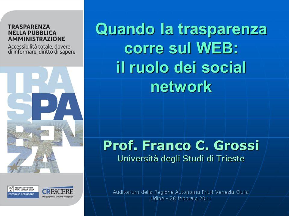 Quando la trasparenza corre sul WEB: il ruolo dei social network Prof.