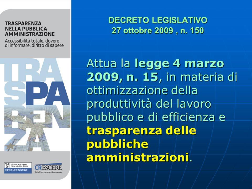 DECRETO LEGISLATIVO 27 ottobre 2009, n. 150 Attua la legge 4 marzo 2009, n.
