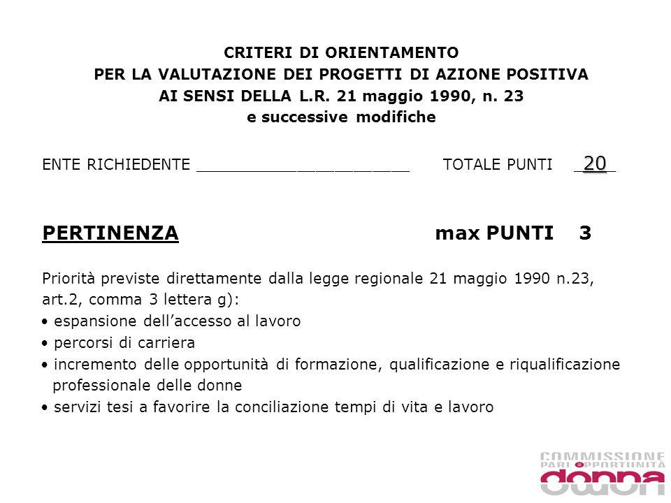 CRITERI DI ORIENTAMENTO PER LA VALUTAZIONE DEI PROGETTI DI AZIONE POSITIVA AI SENSI DELLA L.R.