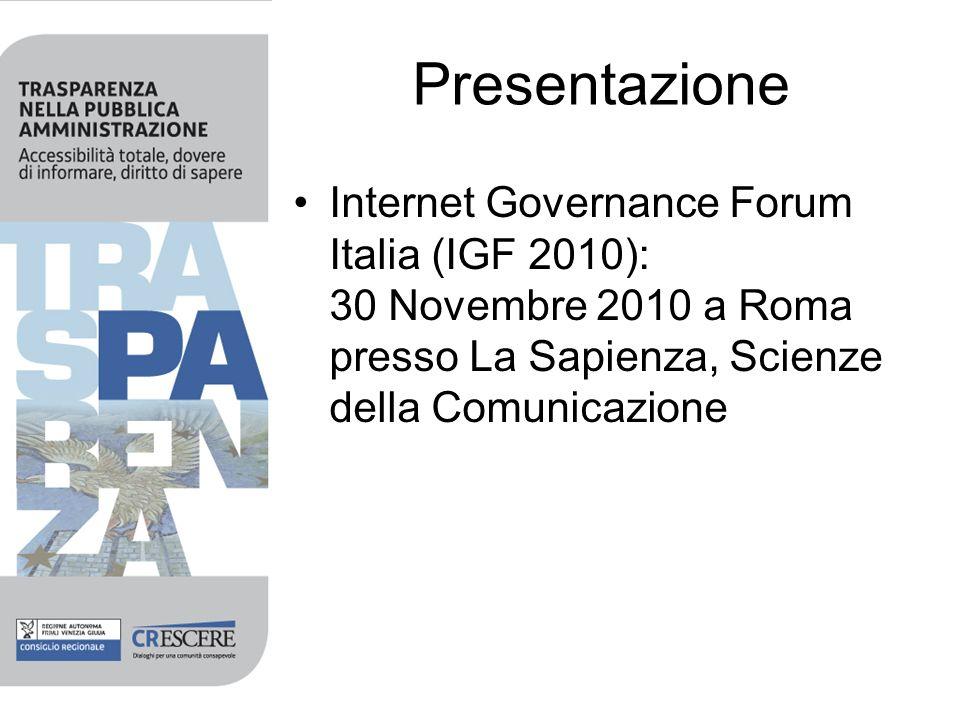 Presentazione Internet Governance Forum Italia (IGF 2010): 30 Novembre 2010 a Roma presso La Sapienza, Scienze della Comunicazione