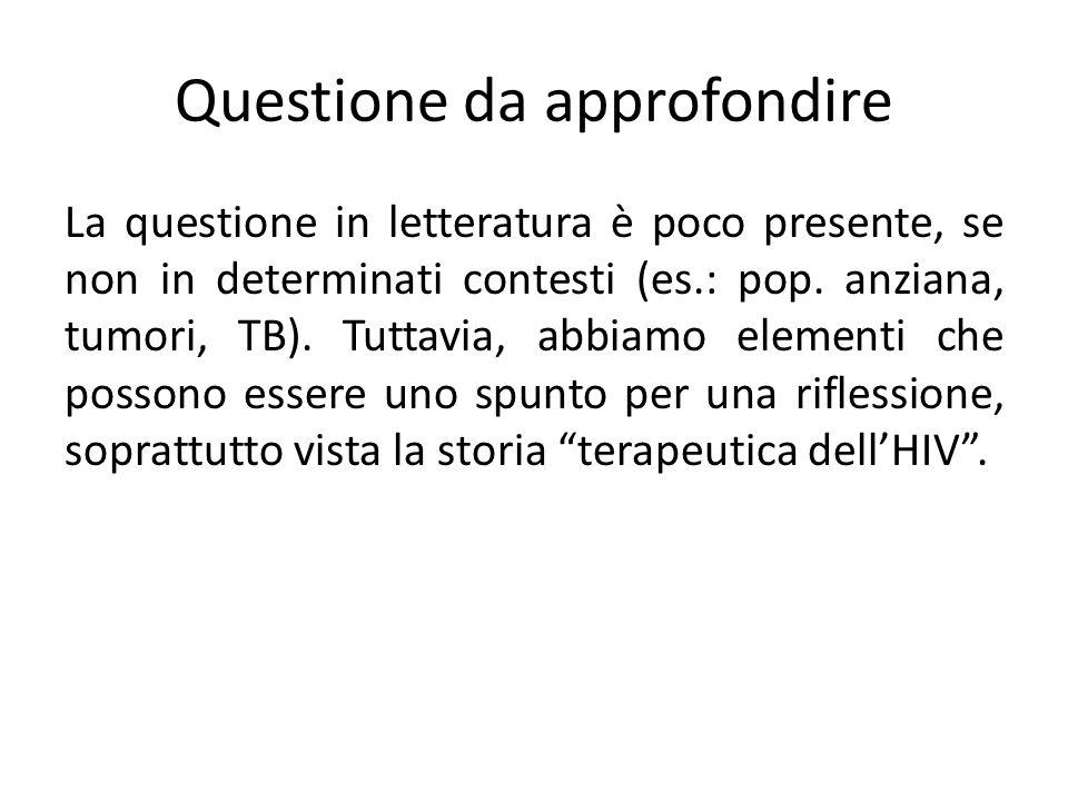 Questione da approfondire La questione in letteratura è poco presente, se non in determinati contesti (es.: pop.