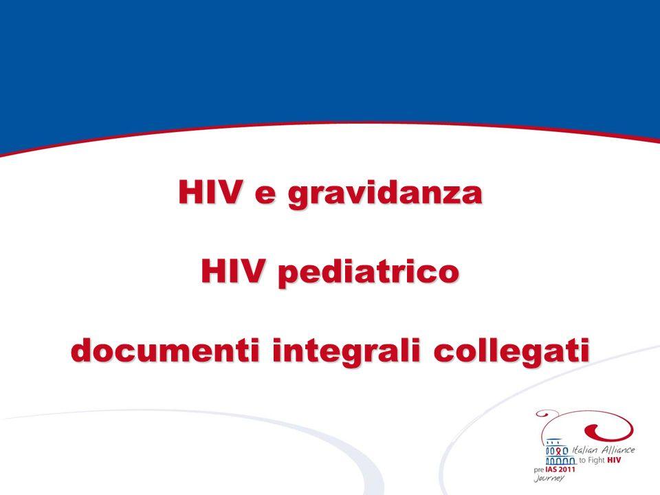HIV e gravidanza HIV pediatrico documenti integrali collegati