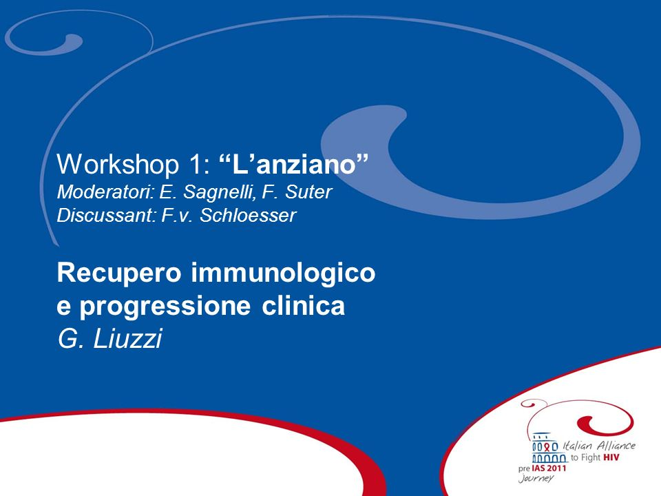 Guidelines and Clinical Expertise: the Italian Algorithm to build the future with the patients Lanziano Recupero immunologico e progressione clinica Giuseppina Liuzzi INMI Lazzaro Spallanzani