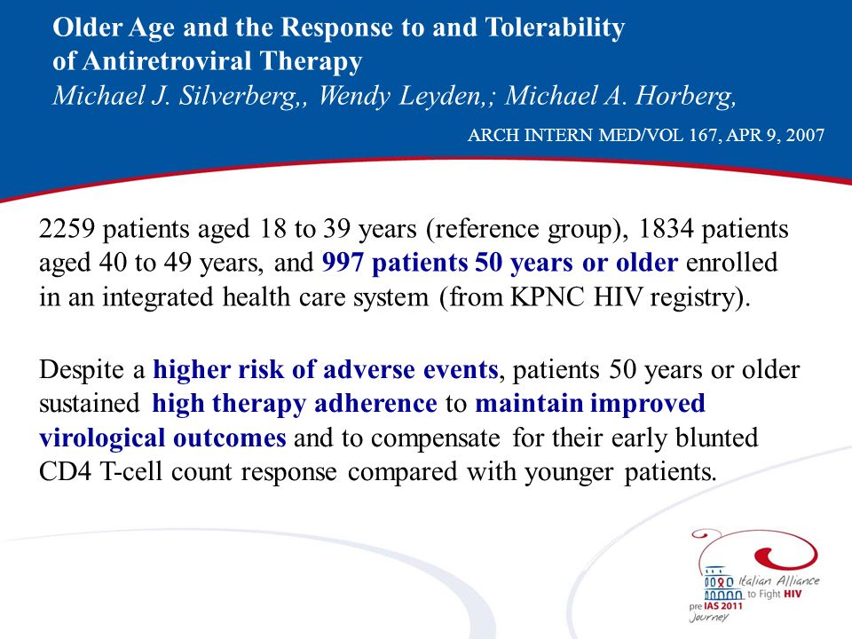 Older Age and the Response to and Tolerability of Antiretroviral Therapy Michael J.