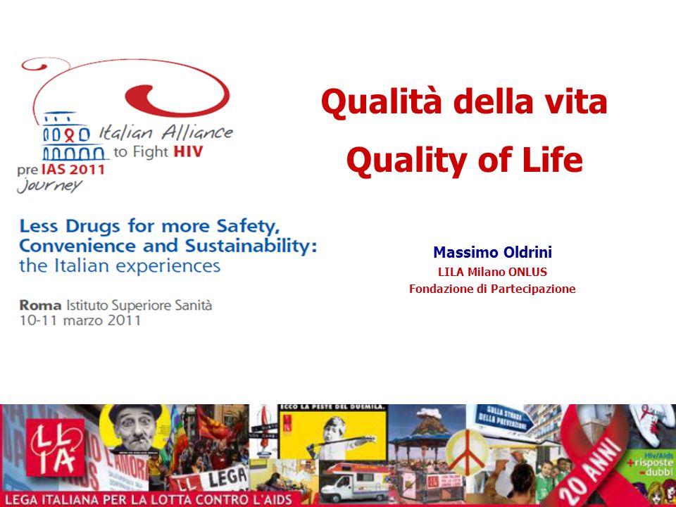 Massimo Oldrini LILA Milano ONLUS Fondazione di Partecipazione Qualità della vita Quality of Life