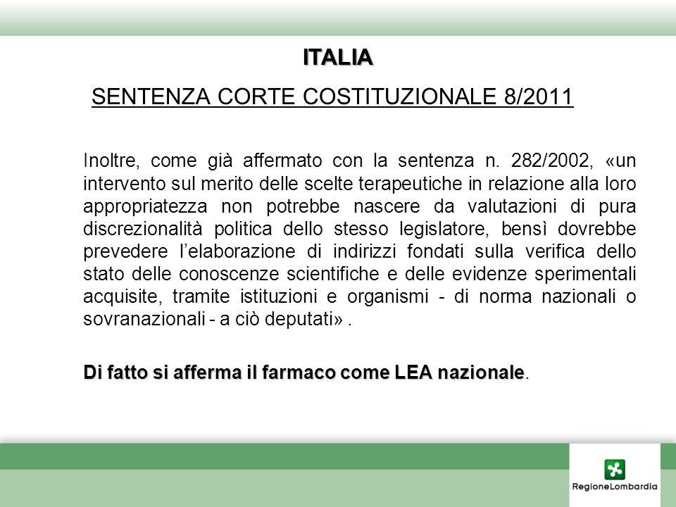 ITALIA SENTENZA CORTE COSTITUZIONALE 8/2011 Inoltre, come già affermato con la sentenza n.