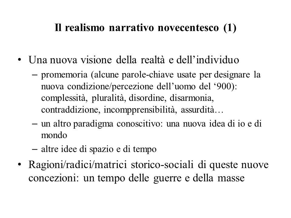 Il realismo narrativo novecentesco (2) Un nuovo sistema culturale: la forza del giornalismo e dei media audiovisivi Un nuovo tipo dintreccio: dallepica della realtà allepica dellesistenza (Debenedetti)