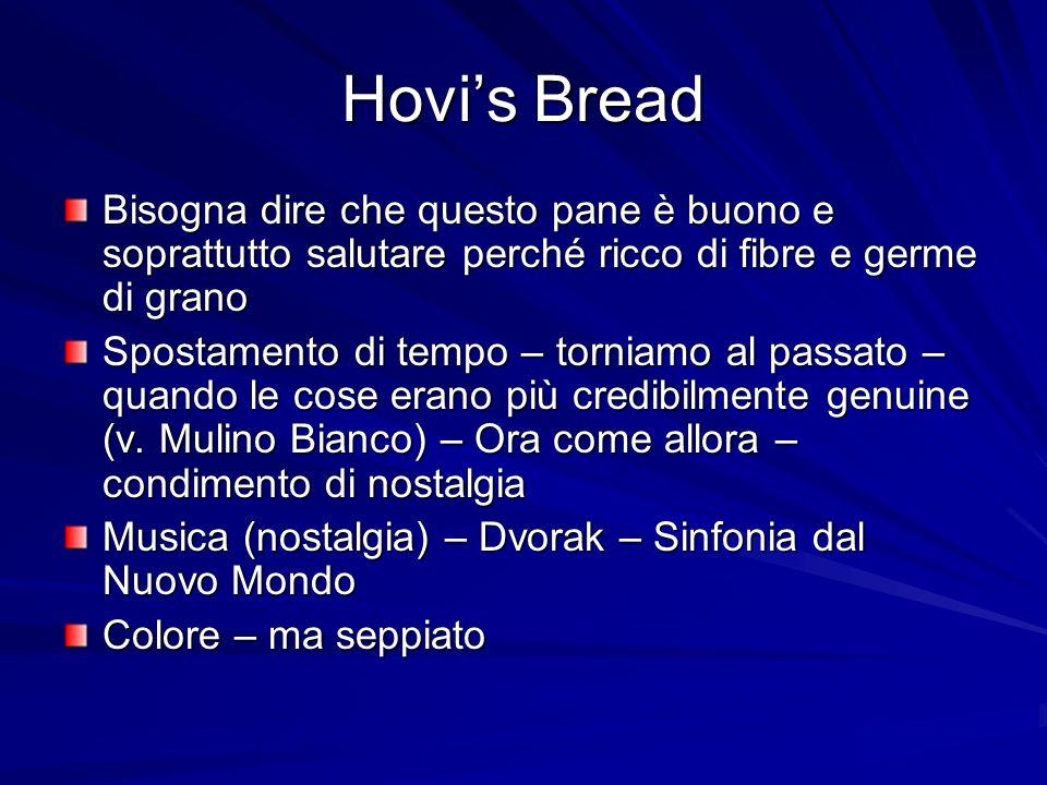 Hovis Bread Bisogna dire che questo pane è buono e soprattutto salutare perché ricco di fibre e germe di grano Spostamento di tempo – torniamo al passato – quando le cose erano più credibilmente genuine (v.
