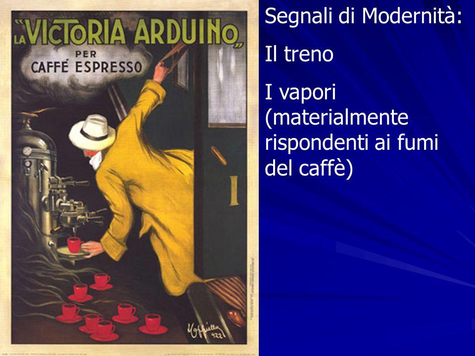 Segnali di Modernità: Il treno I vapori (materialmente rispondenti ai fumi del caffè)