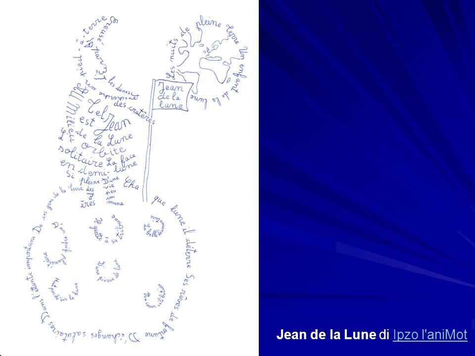 Jean de la Lune di Ipzo l'aniMotIpzo l'aniMot