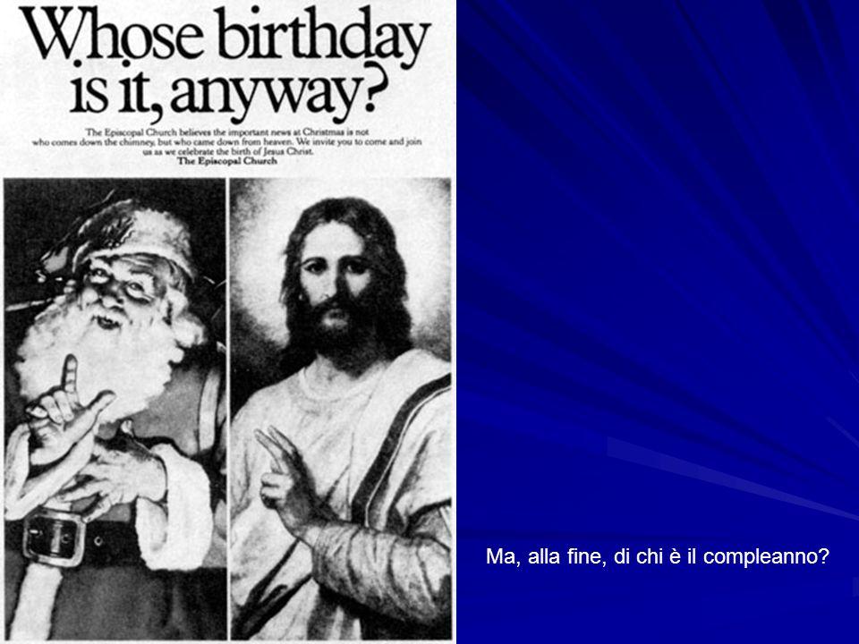 Ma, alla fine, di chi è il compleanno
