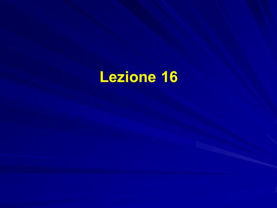 Lezione 16