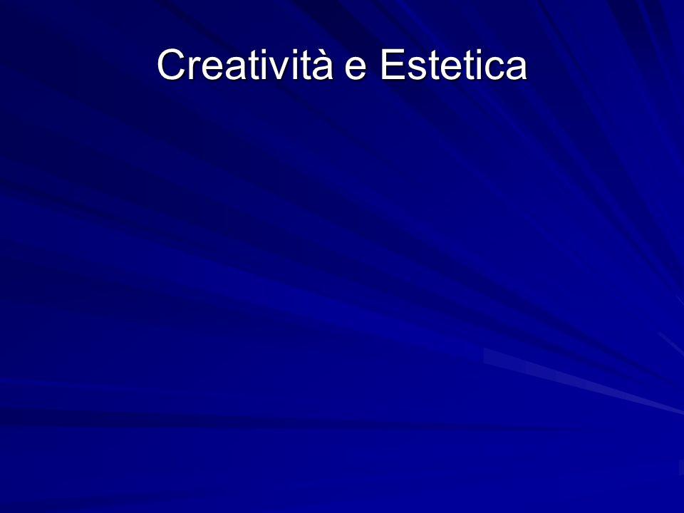 Creatività e Estetica