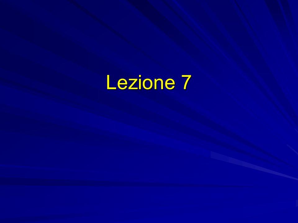Lezione 7